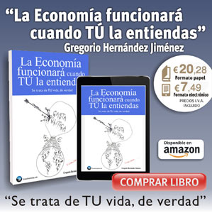 Libro La Economía funcionará cuando TÚ la entiendas de Gregorio Hernández Jiménez (invertirenbolsa.info)